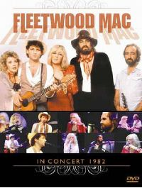 Cover Fleetwood Mac - In Concert 1982 [DVD]